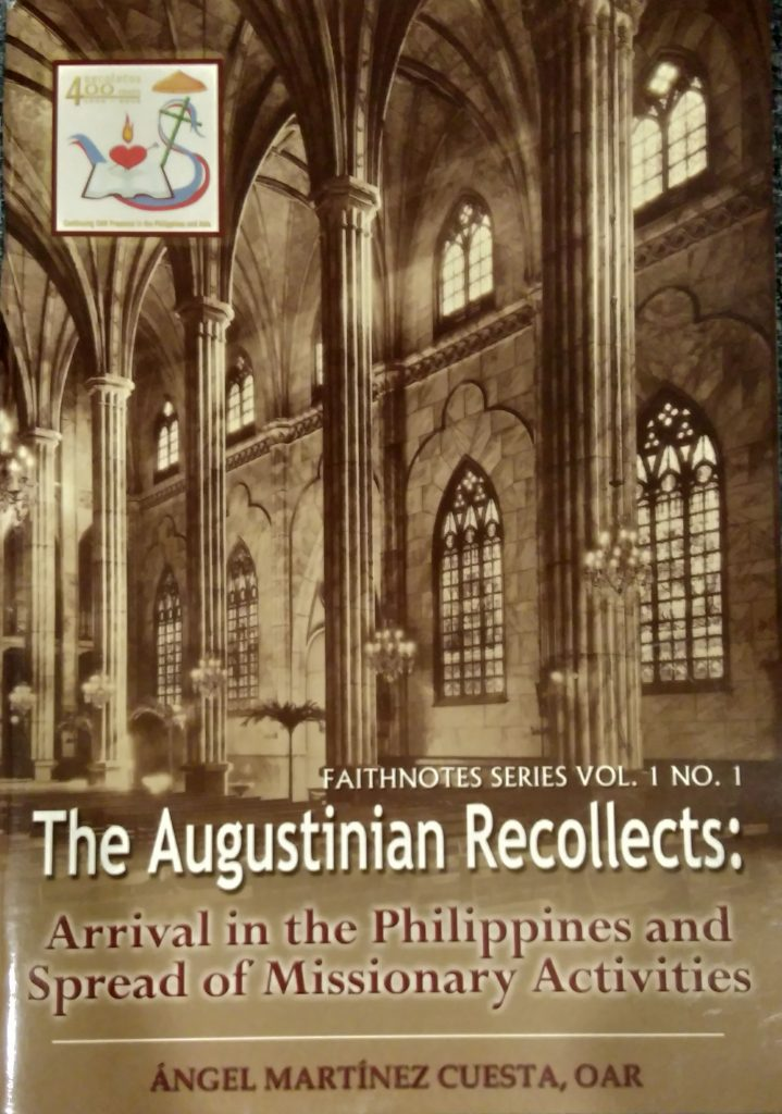 The Augustinian Recollects Arrival in the Philippines and Spread of Missionary Activities
